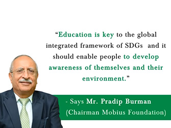 World Environment School, Coorg – An initiative by Mobius Foundation, led by Mr. Pradip Burman