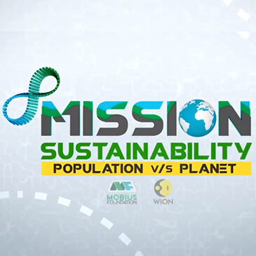 Mission Sustainability: Population VS Planet | Sustaining the rising population